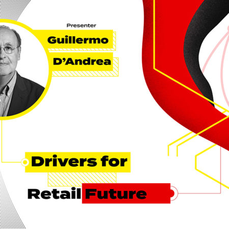 Drivers for Retail Future – Guillermo D'Andrea