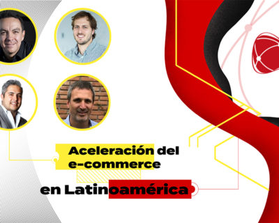 Aceleración del e-commerce en Latinoamérica